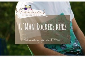 Nähanleitung G´Man Rockers kurz T-Shirt Nähanleitung
