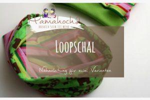 Nähanleitung Loopschal 2 Varianten