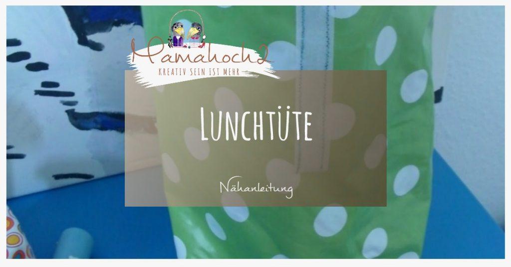 Nähanleitung Lunchtüte kostenloses Tutorial