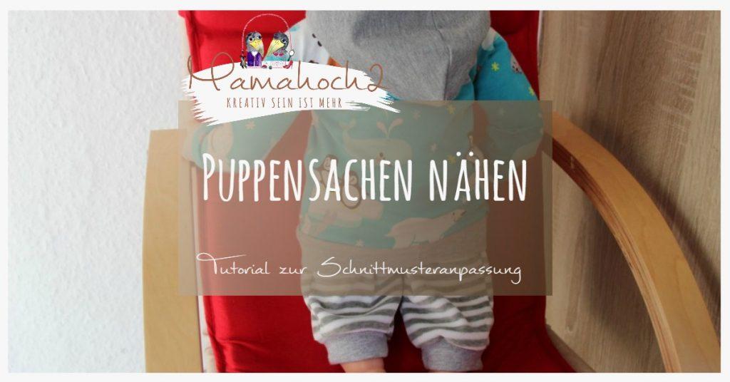 Puppensachen nähen - Schnittmuster verkleinern ⋆ Mamahoch2