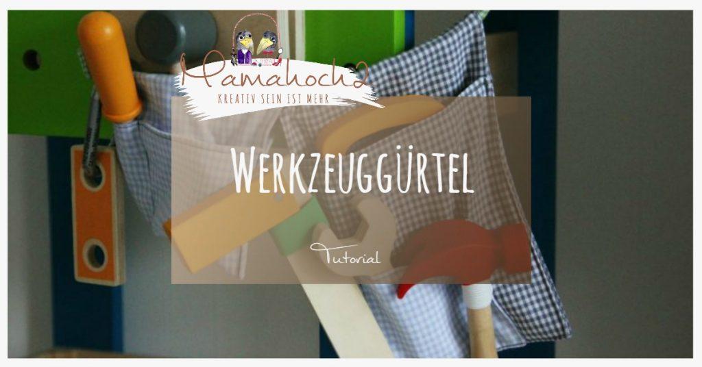 Werkzeuggürtel, ruck zuck selbst genäht ⋆ Mamahoch2