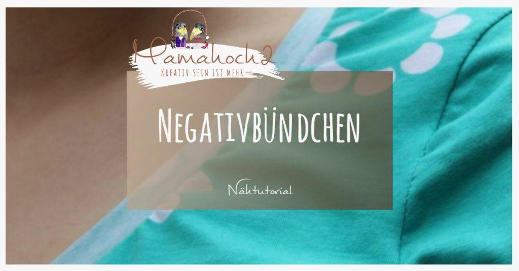 Nähtutorial Grundlagen Anleitung Negativbündchen