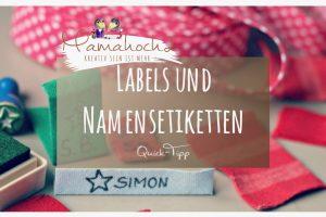 Tutorial Grundlagen Nähanleitung Labels und Namensetiketten Quick Tipp