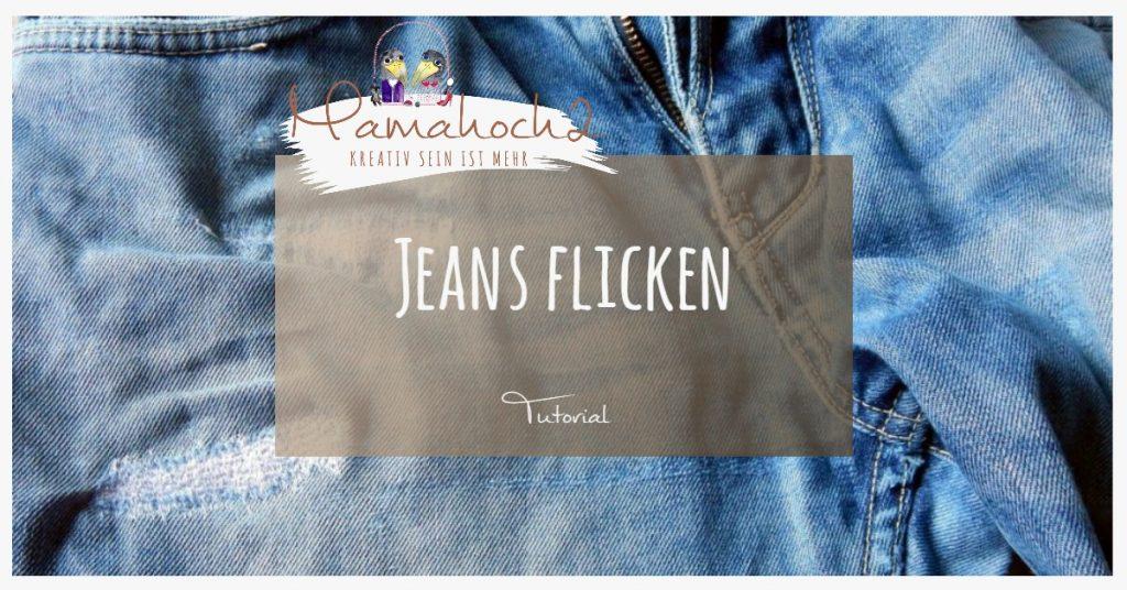 Tutorial Nähanleitung kaputte Jeans flicken