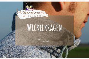 Tutorial | Wickelkragen