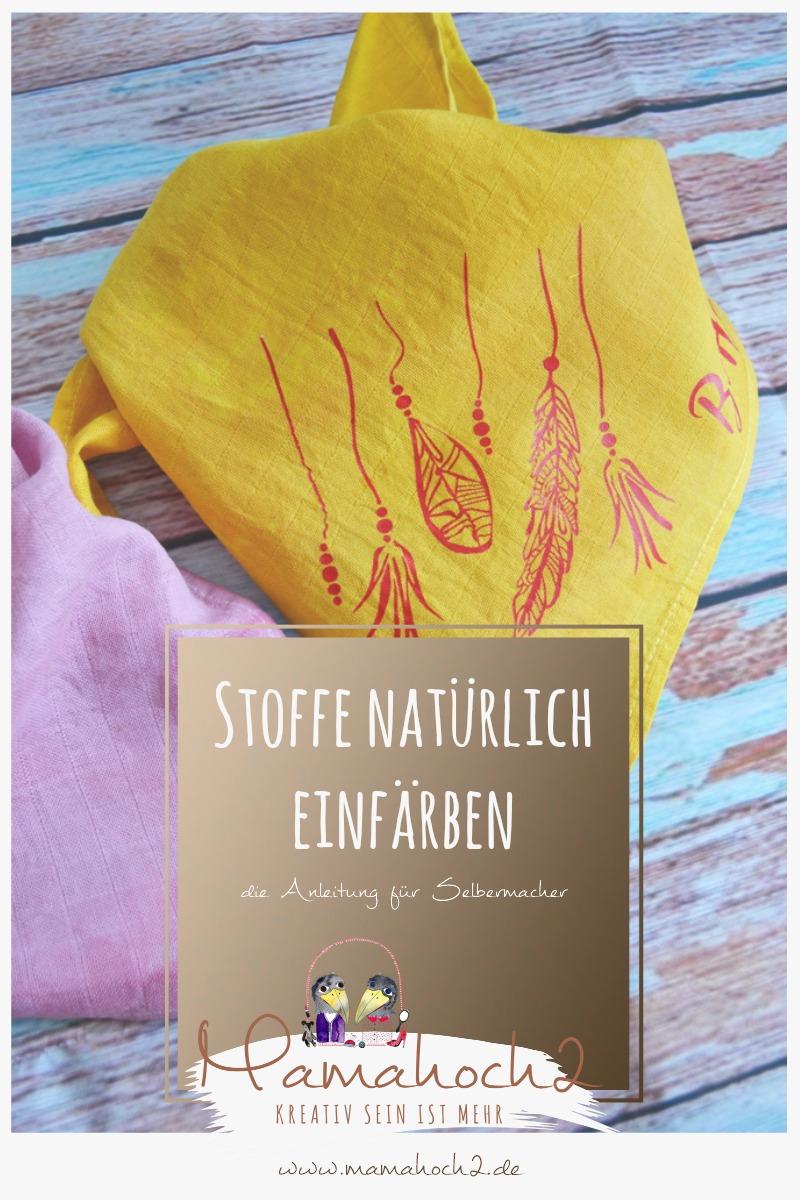 Beliebt DIY - Stoffe mit Naturfarben färben ⋆ Mamahoch2 HH98