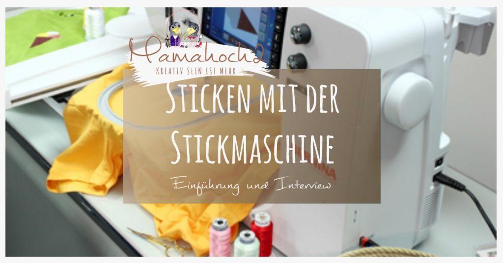 Einführung in das Sticken mit Stickmaschinen - Experterninterview ...