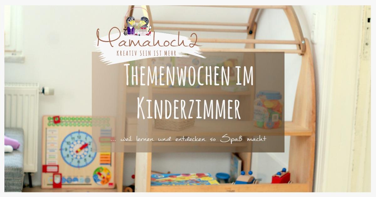 themenwochen im kinderzimmer f r mehr entdecken mehr ordnung mamahoch2. Black Bedroom Furniture Sets. Home Design Ideas