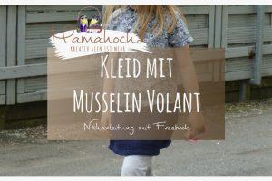 Nähanleitung Kleid mit Musselin Volant Freebook