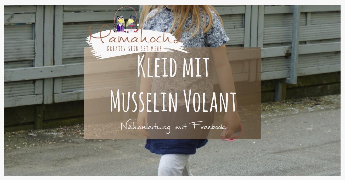 Nähanleitung für ein Volantkleid mit Musselin ⋆ Mamahoch2
