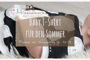 Nähanleitung kostenloses Schnittmuster Freebook Baby T Shirt für den Sommer Gr. 42-92