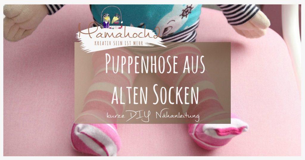 DIY - so nähst du Strumpfhosen für die Puppe aus alten Socken und ...