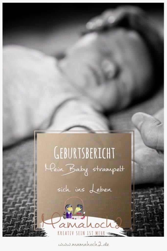 Geburtsbericht Gastbeitrag Mein Baby strampelt sich ins Leben