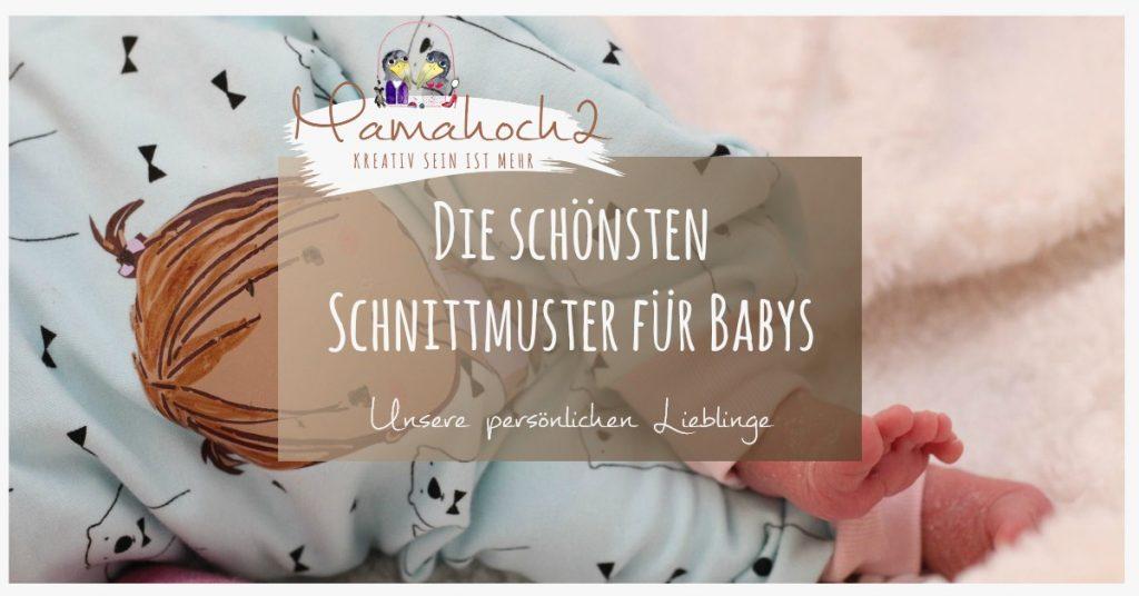 schnittmuster für babys nähen für babys anfänger freebooks