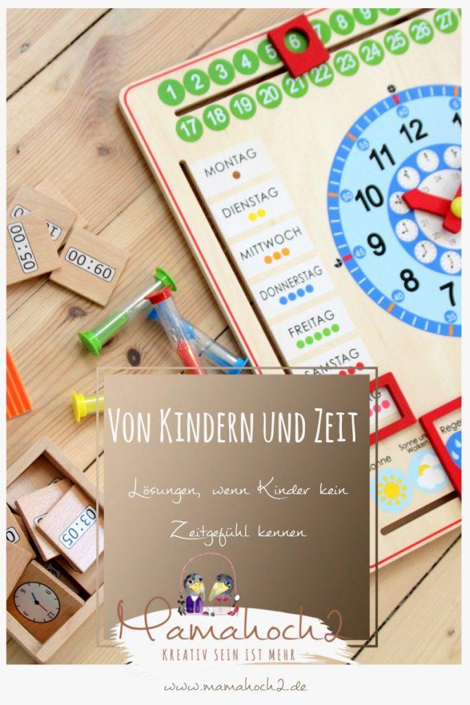 Kinder Zeitgefühl Erziehung ohne Strafen Zeit Wahrnehmung Mama Uhr lernen