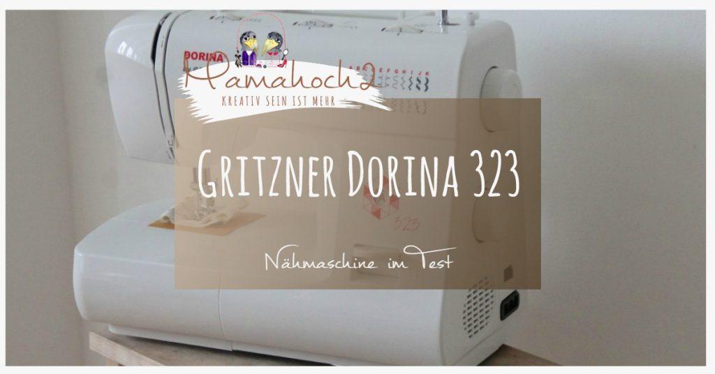Nähmaschine Gritzner Dorina 323 im Test (5)