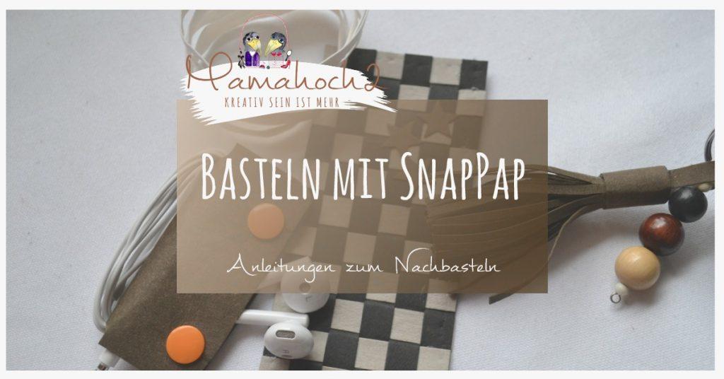 SnapPap . Basteln mit SnapPap 001