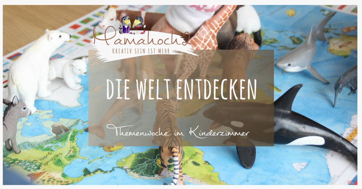 Themenwoche Im Kinderzimmer: Wir Entdecken Unsere Welt