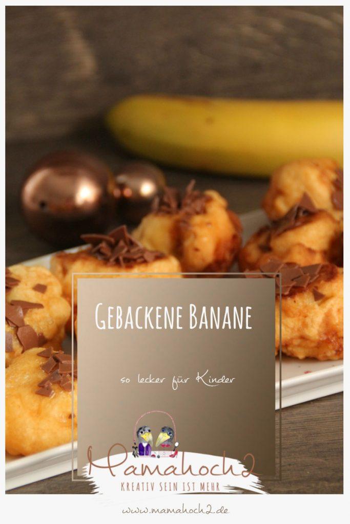 gebackene banane für kinder rezept schnell