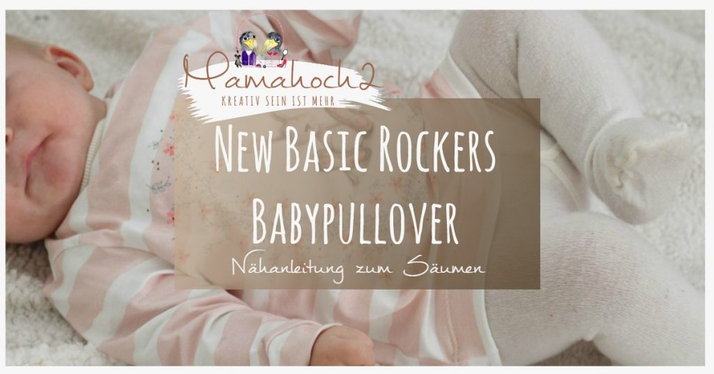 New Basic Rockers Säumen Nähanleitung