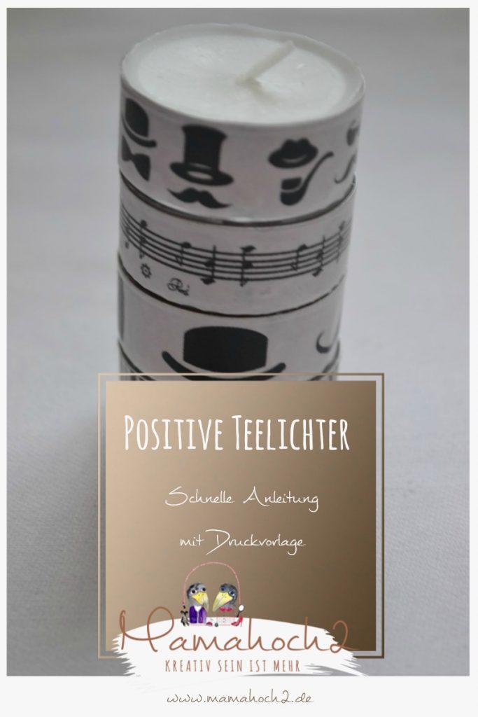 Positive Teelichter . Glücksteelichter . Basteln mit Kerzen 24