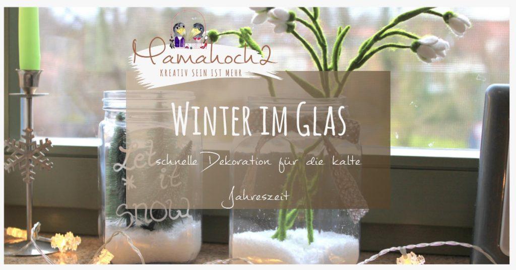 Winterwelt im Glas Blogfoto
