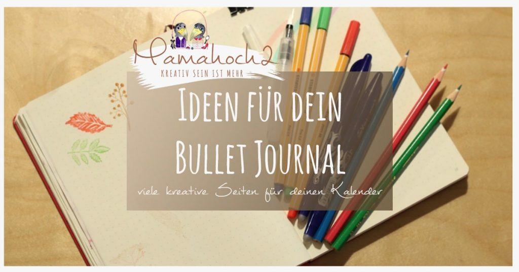Bullet Journal . Bullet Journal Ideen . Bullet Journal Materialien . Bulett Journal Kalender . Kalender selber machen . kreative Kalender 75