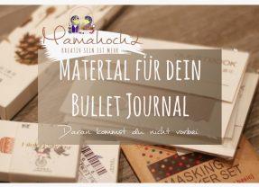 Das wichtigste Material für dein Bullet Journal – ein Überblick