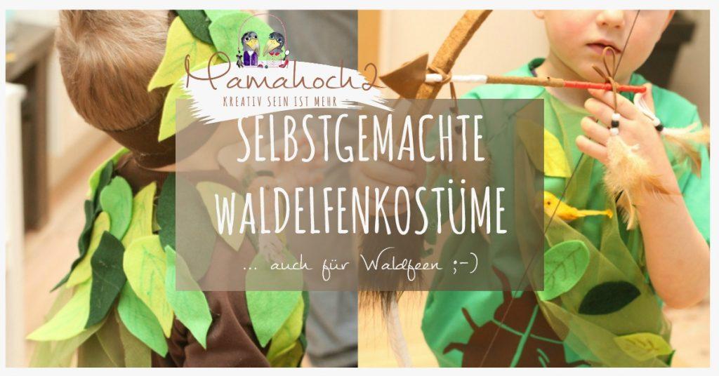 Faschingskostüm Selber Machen Von Waldelfen Und Waldfeen Anleitung