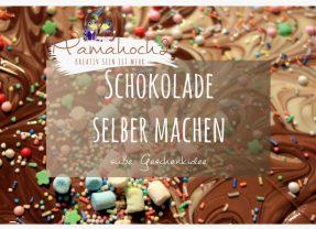 Schokolade selber machen- süße Geschenkidee