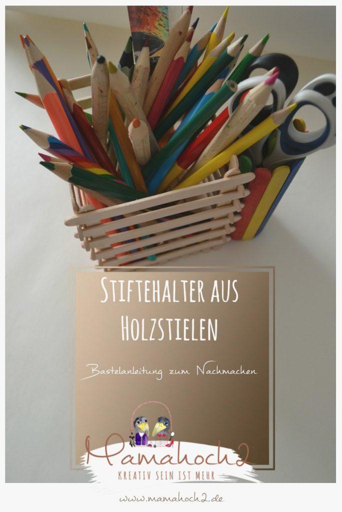 Stiftehalter aus Eisstielen . Basteln mit Holz . Holz . Holzstiele verarbeiten . Basteln mit Naturmaterialien (3)