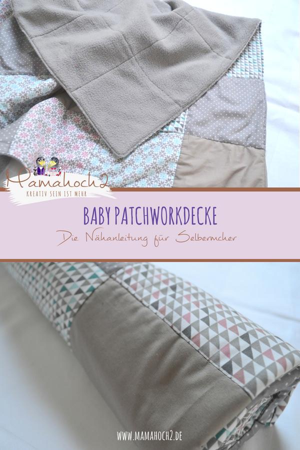 Patchworkdecke für Babys nähen . schnell und einfach nähen . nähen für babys . Nähen mit Baumwolle . Freebook