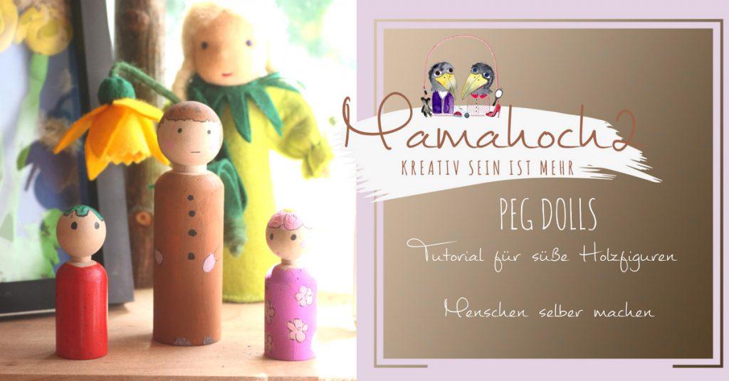 Tutorial für süße Holzfiguren Menschen selber machen peg dolls