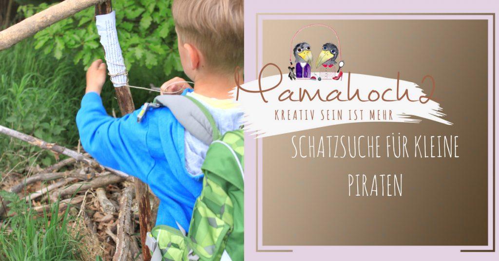Schatzsuche für kleine Piraten ⋆ Mamahoch2