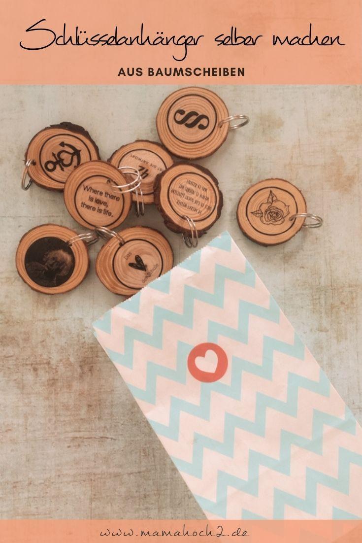 Schlüsselanhänger aus Holzscheiben selber machen – süßes Giveaway inkl. kostenfreier Vorlage